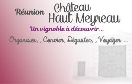 Réunion Château Haut Meyreau
